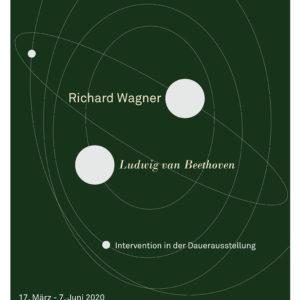 """Plakatmotiv """"Richard Wagner. Ludwig van Beethoven."""" – Intervention in der Dauerausstellung des Richard Wagner Museums vom 17. März bis 7. Juni 2020"""
